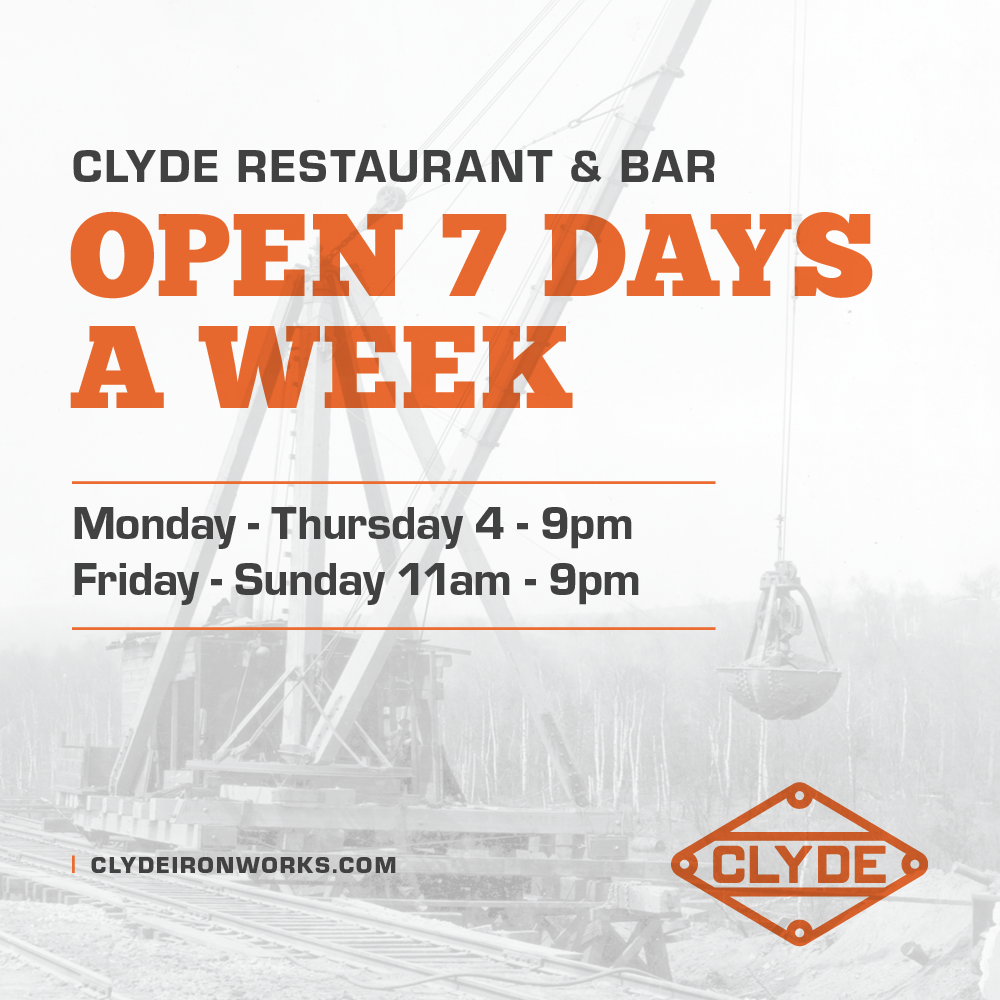Clyde Iron Works is open seven days a week starting September 27